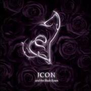 Icon And The Black Roses